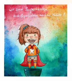We are superheroes...superheroes make mistakes, too!